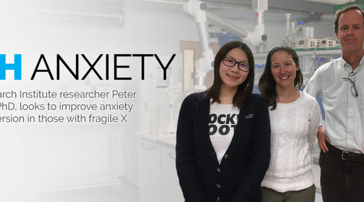 Fragile X Research Tackles High Anxiety – Peter Vanderklish