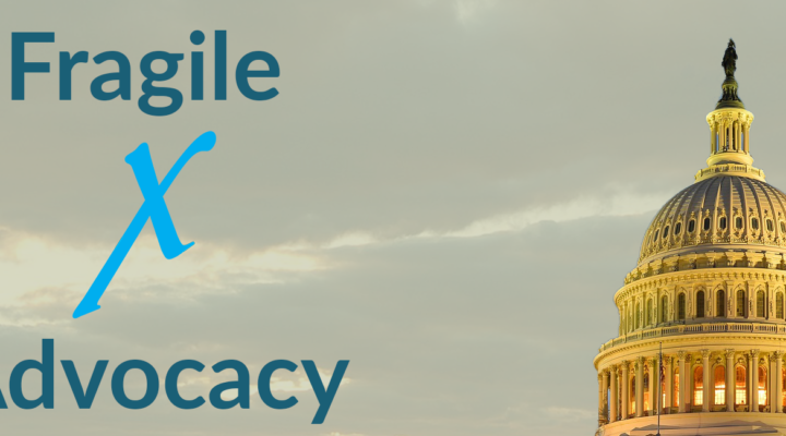 Contacting Your Member of Congress in Support of Fragile X Advocacy