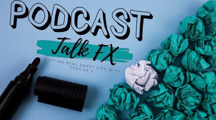 Talk Fragile X Podcast with Dave Bjork