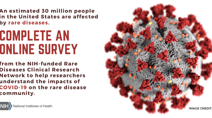 Help NIH Understand the Impact of COVID-19 on the Rare Disease Community