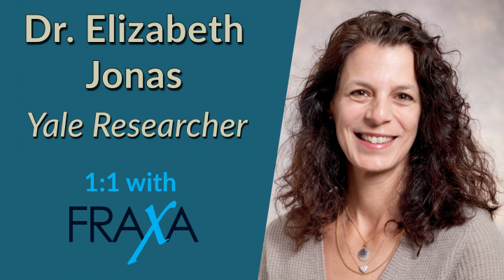 Yale Researcher Dr. Elizabeth Jonas 1:1 with FRAXA
