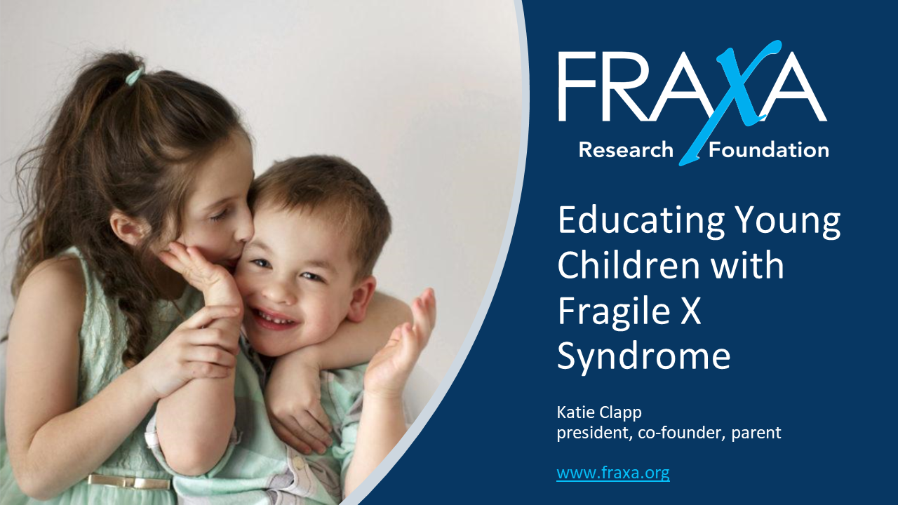 Educating Young Children with Fragile X
